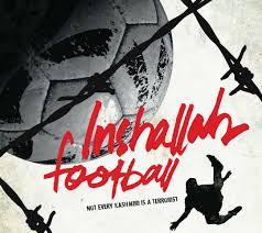 Inshallah, Football