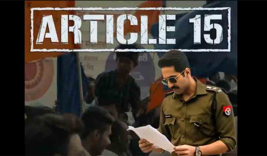 Article 15 MOVIE – Public Review | Rating | Box Office Collection